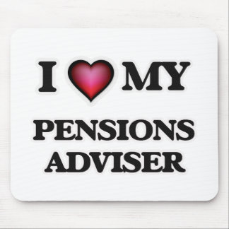 I love my Pensions Adviser Mouse Pad