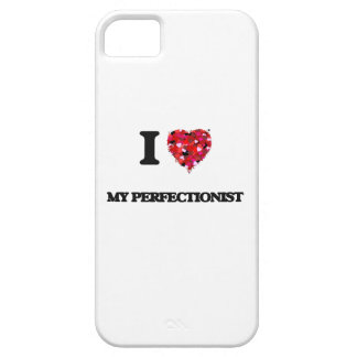 I Love My Perfectionist iPhone 5 Covers