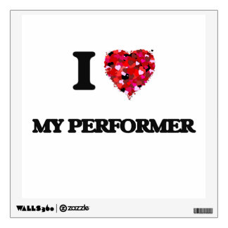I Love My Performer Wall Decal