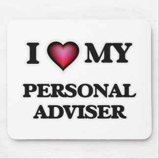 I love my Personal Adviser Mouse Pad