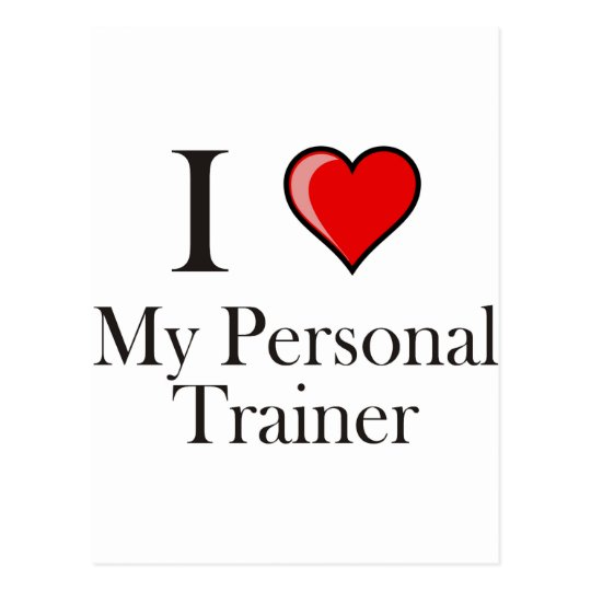 I love my Personal Trainer Postcard
