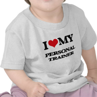 I love my Personal Trainer T Shirts