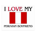 I Love My Peruvian Boyfriend Postcard