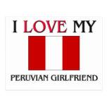 I Love My Peruvian Girlfriend Postcard