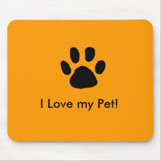 I Love my Pet Mouse Pad