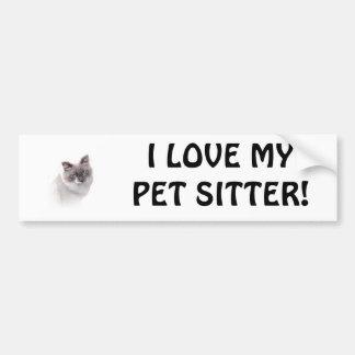 I LOVE MY PET SITTER! BUMPER STICKER