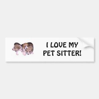 I LOVE MY PET SITTER! CAR BUMPER STICKER