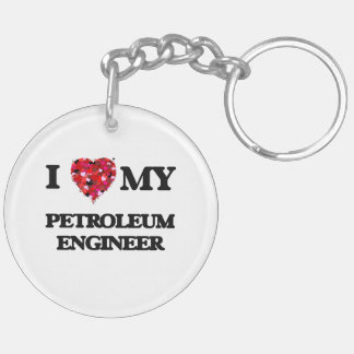 I love my Petroleum Engineer Double-Sided Round Acrylic Keychain