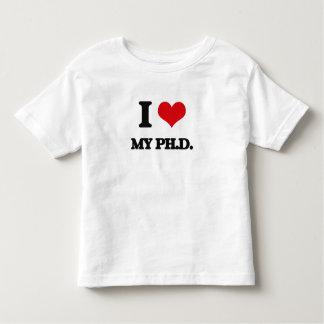 I Love My Ph.D. Shirts