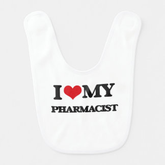 I love my Pharmacist Baby Bib