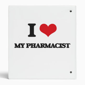 I Love My Pharmacist Binder