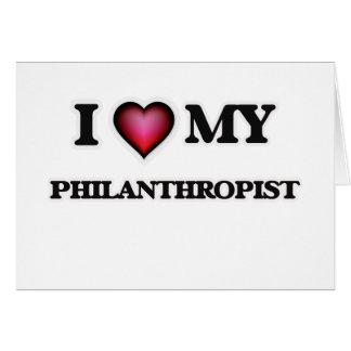 I love my Philanthropist Card
