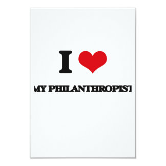 "I Love My Philanthropist 3.5"" X 5"" Invitation Card"