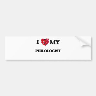 I love my Philologist Car Bumper Sticker