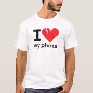 I Love My Phone T-Shirt