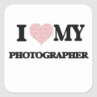 I love my Photographer (Heart Made from Words) Square Sticker