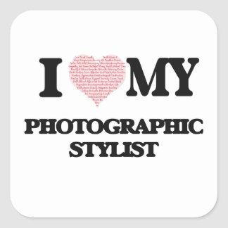 I love my Photographic Stylist (Heart Made from Wo Square Sticker