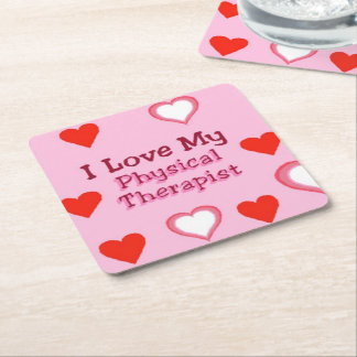 I Love My Physical Therapist - Hearts Square Paper Coaster