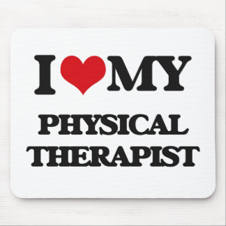I love my Physical Therapist Mouse Pad