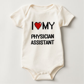 I love my Physician Assistant Baby Bodysuit