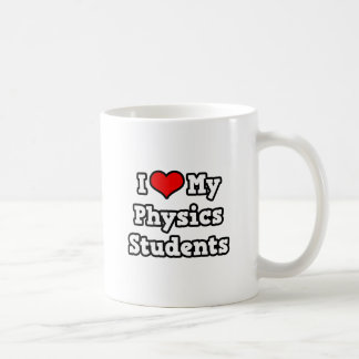I Love My Physics Students Coffee Mug