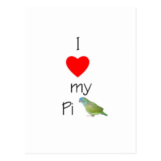 I Love My Pi (pic) Postcard