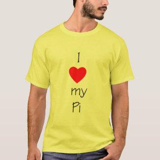 I Love My Pi T-Shirt