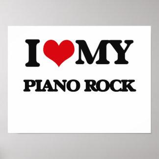 I Love My PIANO ROCK Print