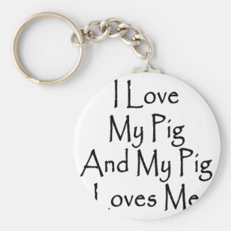 I Love My Pig And My Pig Loves Me Basic Round Button Keychain