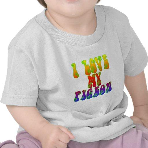 I Love My Pigeon Tee Shirts