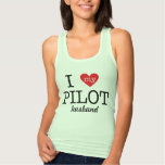 I Love My Pilot Husband Tee Shirt