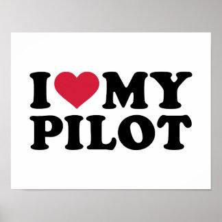 I love my Pilot Poster