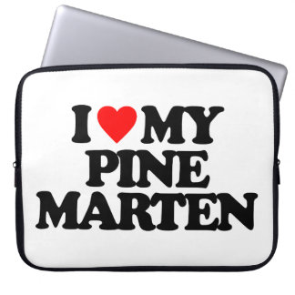 I LOVE MY PINE MARTEN LAPTOP COMPUTER SLEEVE