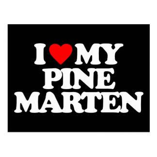 I LOVE MY PINE MARTEN POSTCARD