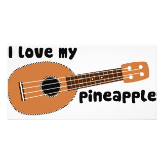 I Love My Pineapple Ukulele Card