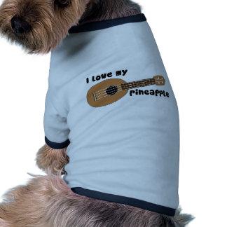 I Love My Pineapple Ukulele Dog Tee Shirt