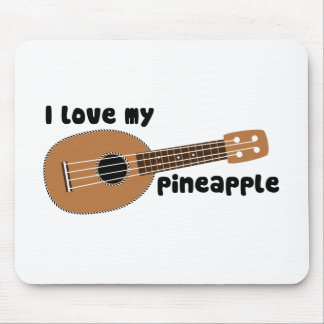 I Love My Pineapple Ukulele Mousepads