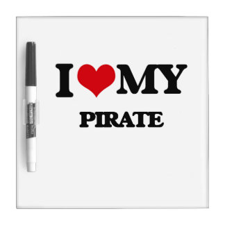I love my Pirate Dry-Erase Whiteboards