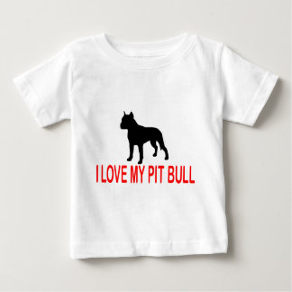 I LOVE MY PIT BULL 2730 BABY T-Shirt