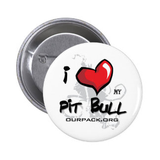 I Love My Pit Bull! Button