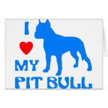 I Love My Pit Bull Cards