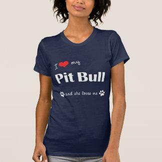 I Love My Pit Bull (Female Dog) Shirt