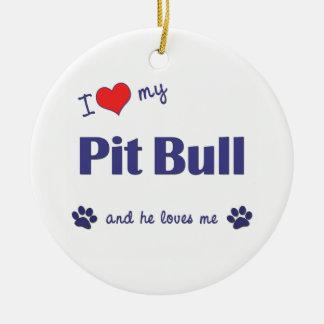 I Love My Pit Bull (Male Dog) Ceramic Ornament