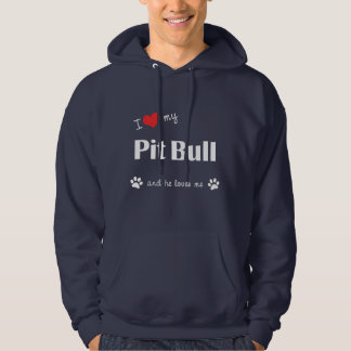 I Love My Pit Bull (Male Dog) Hooded Pullover