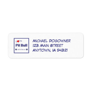I Love My Pit Bull (Male Dog) Label
