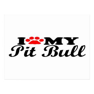 I Love My Pit Bull Postcard