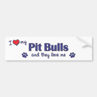 I Love My Pit Bulls (Multiple Dogs) Car Bumper Sticker