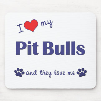 I Love My Pit Bulls (Multiple Dogs) Mouse Pad
