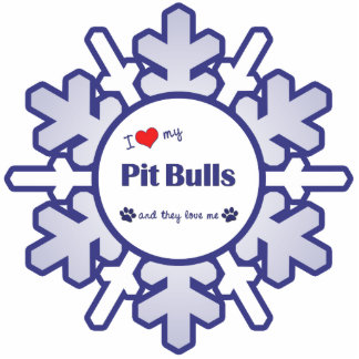 I Love My Pit Bulls (Multiple Dogs) Acrylic Cut Out