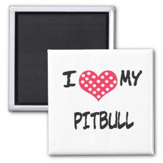 I love my Pitbull 2 Inch Square Magnet